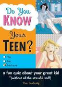 Do You Know Your Teen?