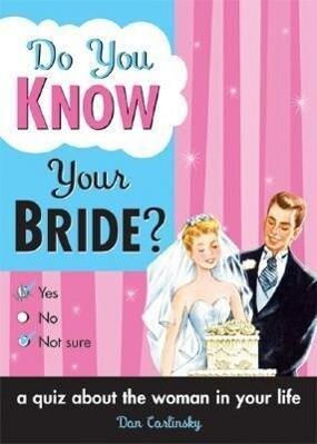 Do You Know Your Bride? als Taschenbuch