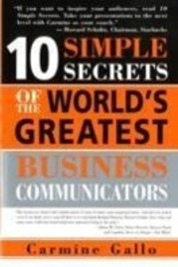 10 Simple Secrets of the World's Greatest Business Communicators als Taschenbuch