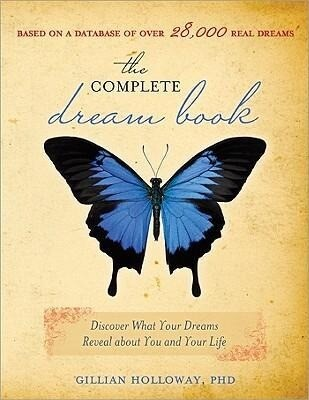 The Complete Dream Book: Discover What Your Dreams Reveal about You and Your Life als Taschenbuch
