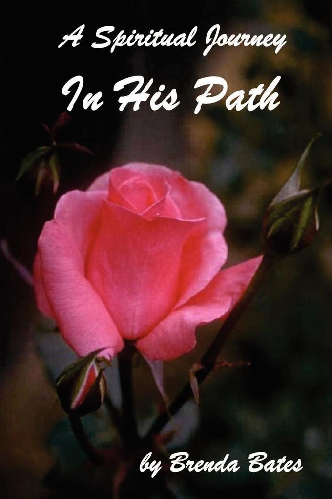 In His Path - A Spiritual Journey als Taschenbuch