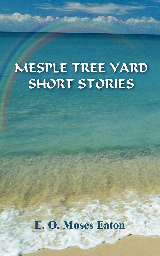 Mesple Tree Yard Short Stories als Taschenbuch