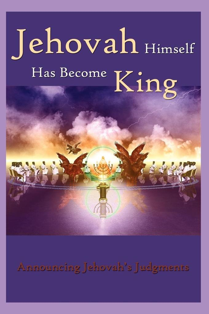 Jehovah Himself Has Become King als Buch