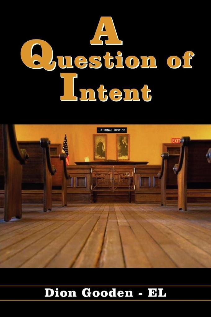 A Question of Intent als Buch