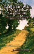 Taking the Path to Spiritual Awakening