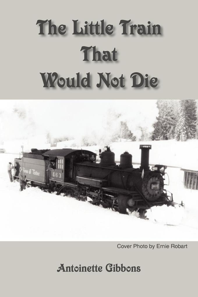 The Little Train That Would Not Die als Taschenbuch