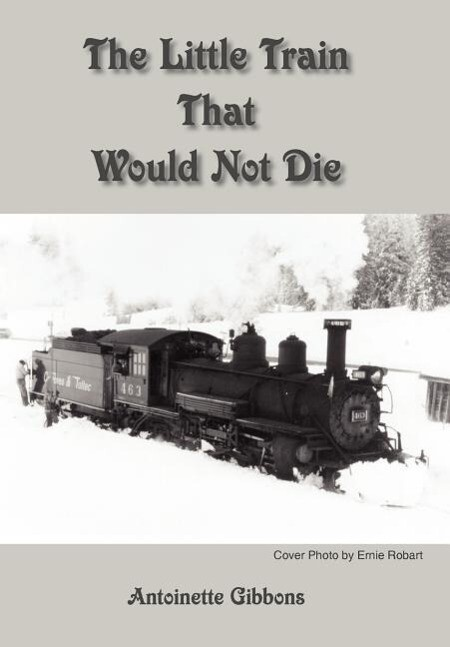 The Little Train That Would Not Die als Buch