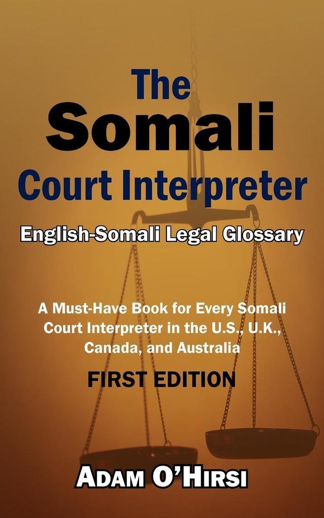 The Somali Court Interpreter als Taschenbuch