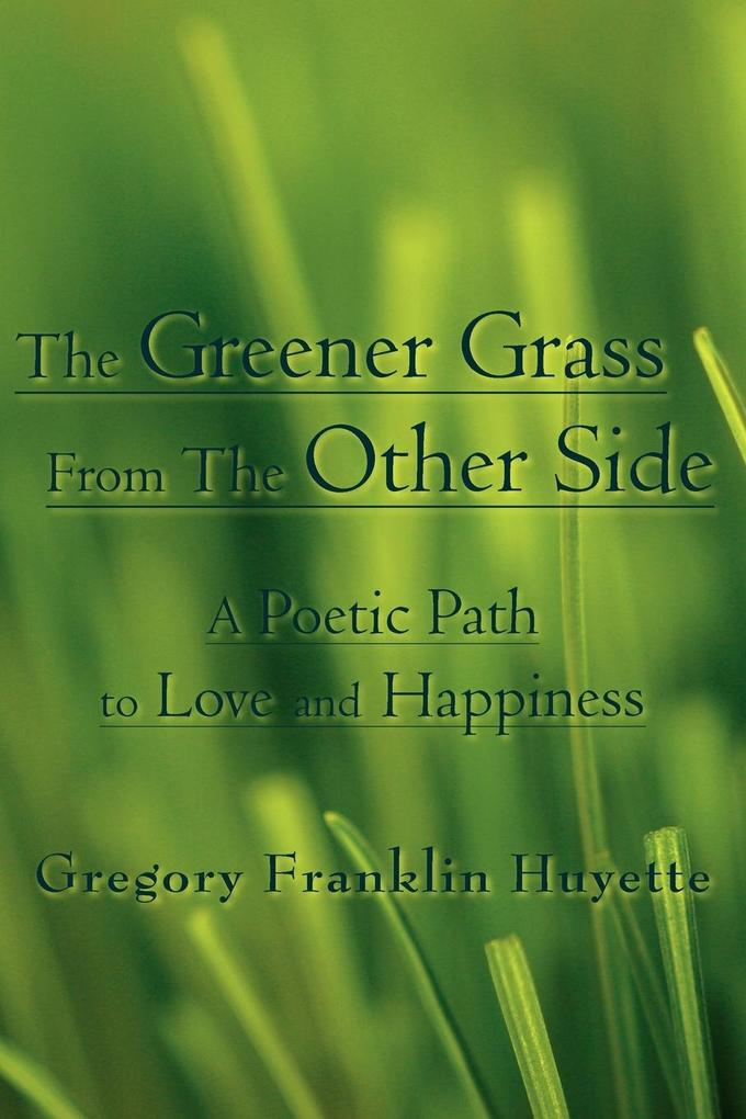 The Greener Grass From The Other Side als Taschenbuch
