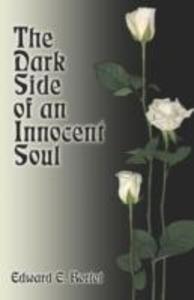 The Dark Side of an Innocent Soul als Taschenbuch