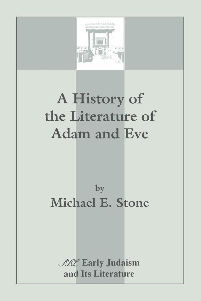 A History of the Literature of Adam and Eve als Taschenbuch