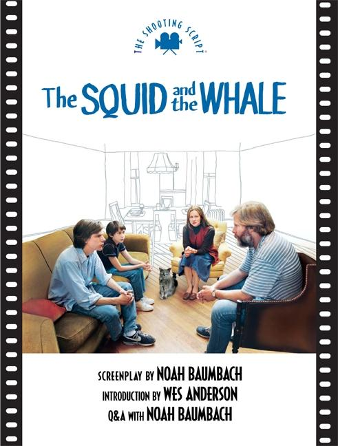 Squid and the Whale the: The Shooting Script als Taschenbuch