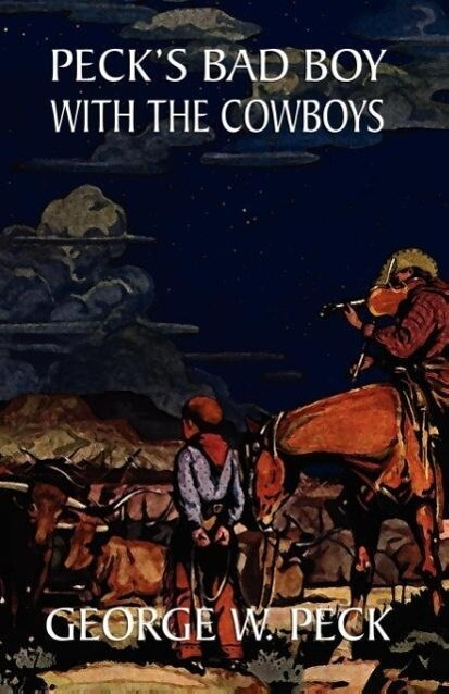 Peck's Bad Boy Among the Cowboys als Taschenbuch