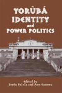 Yoruba Identity and Power Politics als Buch