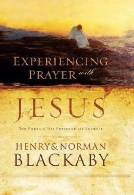 Experiencing Prayer with Jesus als Buch