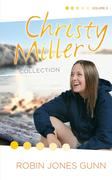 Christy Miller Collection: True Friends/Starry Night/Seventeen Wishes