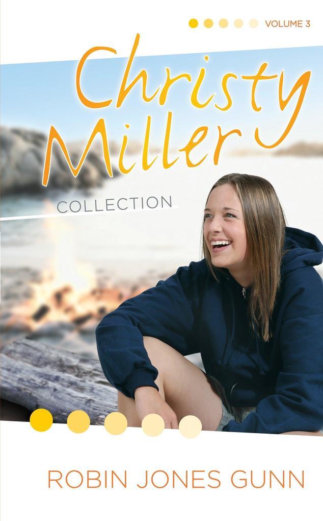 Christy Miller Collection: True Friends/Starry Night/Seventeen Wishes als Buch
