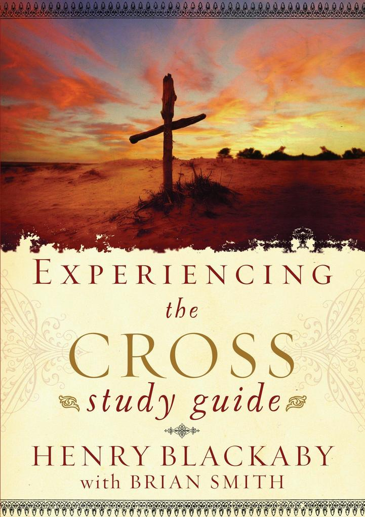 Experiencing the Cross Study Guide: Your Greatest Opportunity for Victory Over Sin als Taschenbuch