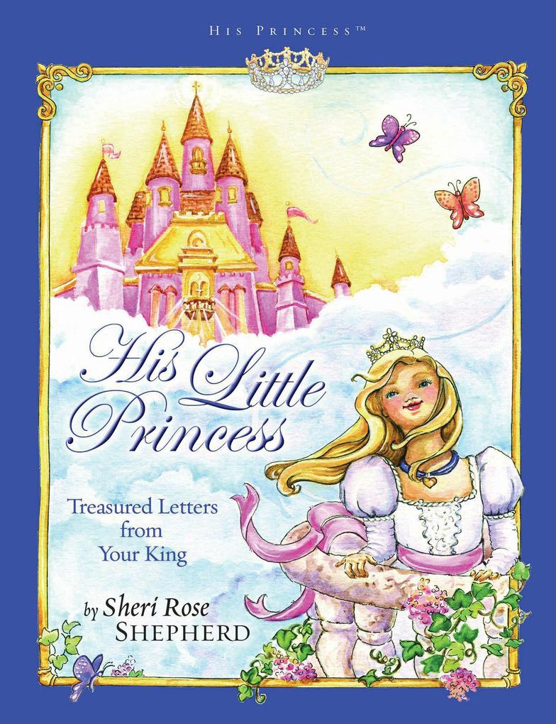 His Little Princess: Treasured Letters from Your King als Buch