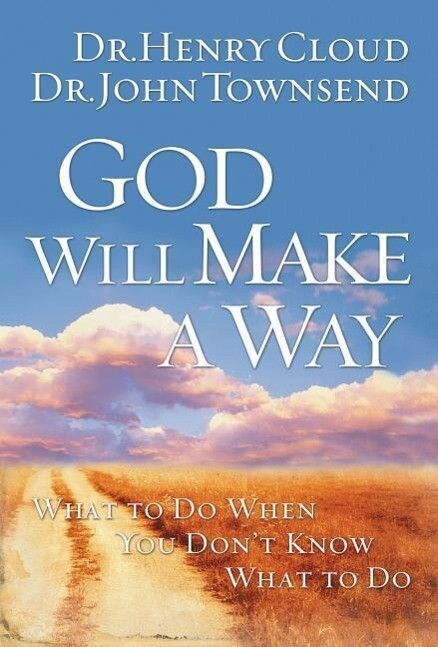 God Will Make a Way: What to Do When You Don't Know What to Do als Taschenbuch
