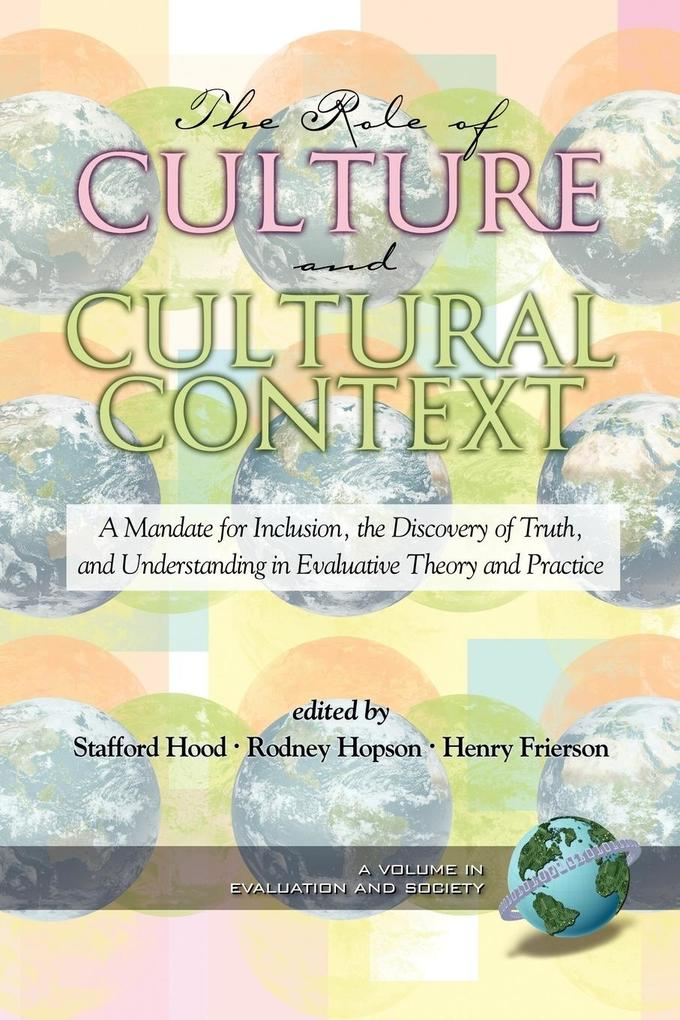 The Role of Culture and Cultural Context in Evaluation als Taschenbuch