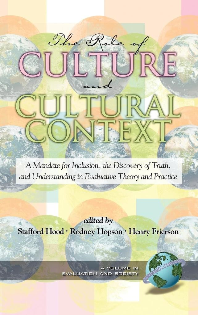 The Role of Culture and Cultural Context in Evaluation als Buch