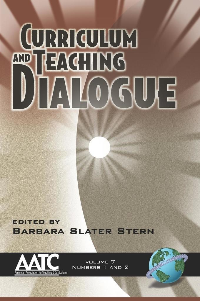 Curriculum and Teaching Dialogue Vol 7 1&2 (PB) als Taschenbuch