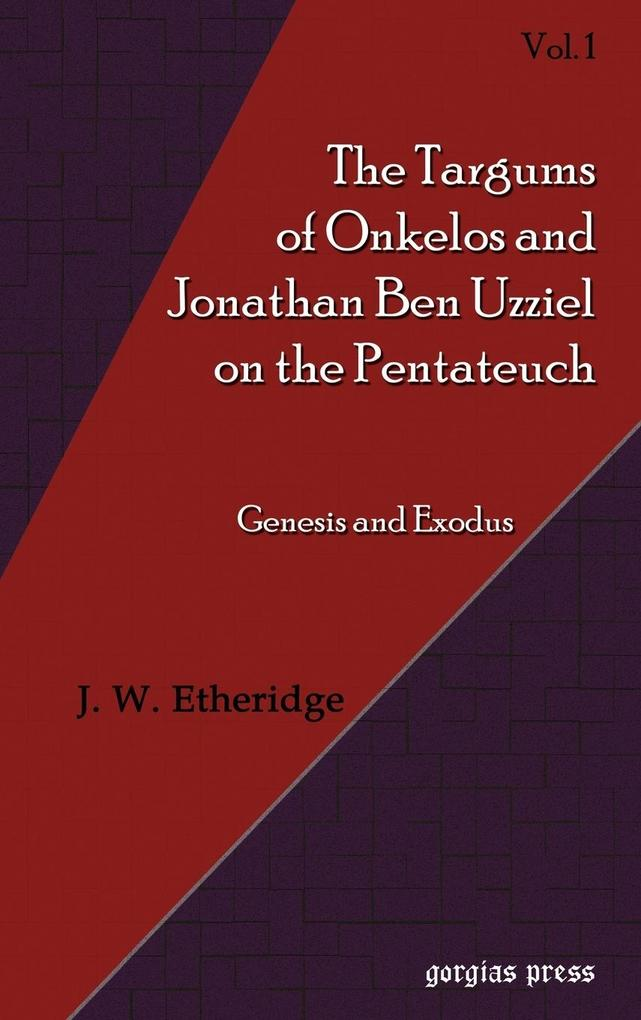Targums of Onkelos and Jonathan Ben Uzziel on the Pentateuch (Volume 1) als Buch