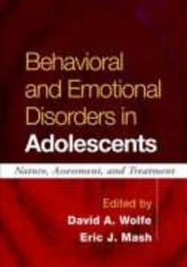 Behavioral and Emotional Disorders in Adolescents: Nature, Assessment, and Treatment als Buch