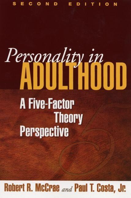 Personality in Adulthood, Second Edition: A Five-Factor Theory Perspective als Taschenbuch