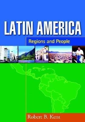 Latin America: Regions and People als Buch