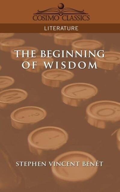 The Beginning of Wisdom als Taschenbuch