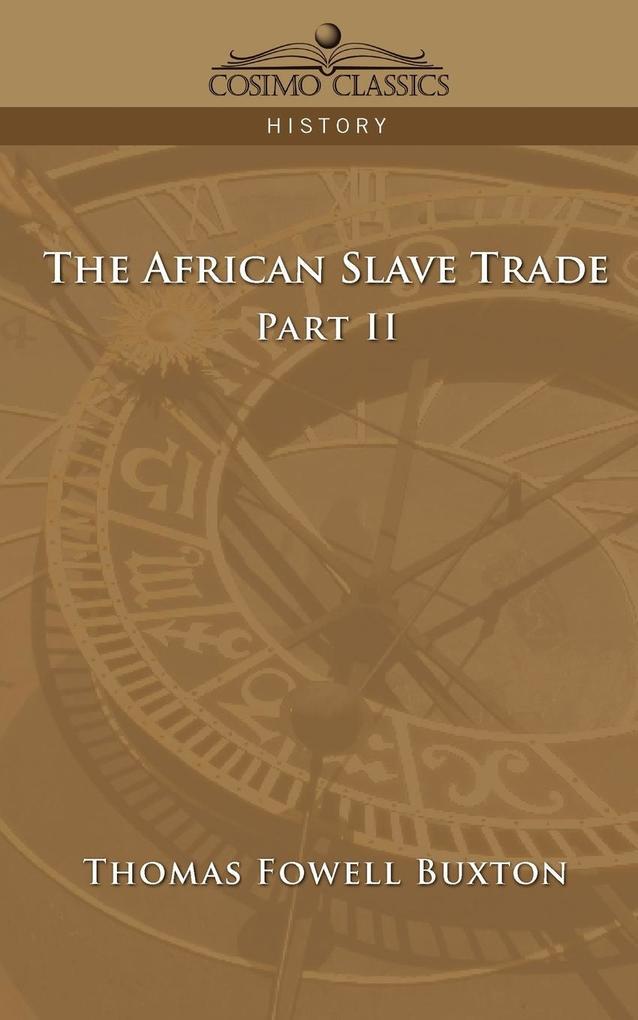 The African Slave Trade - Part II als Taschenbuch