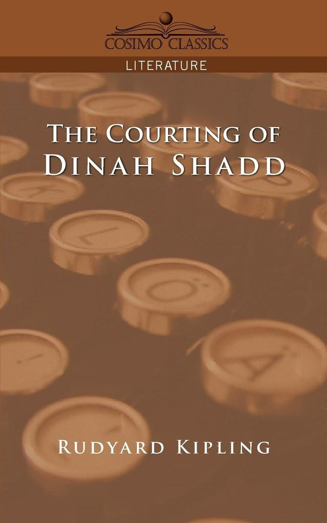 The Courting of Dinah Shadd als Taschenbuch