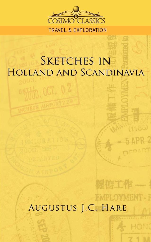 Sketches in Holland and Scandinavia als Taschenbuch