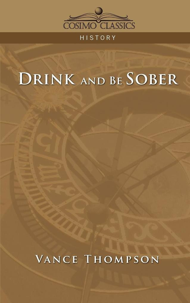 Drink and Be Sober als Buch