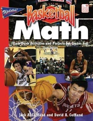 Basketball Math: Slam-Dunk Activities and Projects for Grades 4-8 als Taschenbuch