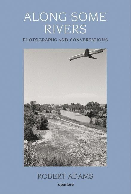 Along Some Rivers: Photographs and Co als Buch