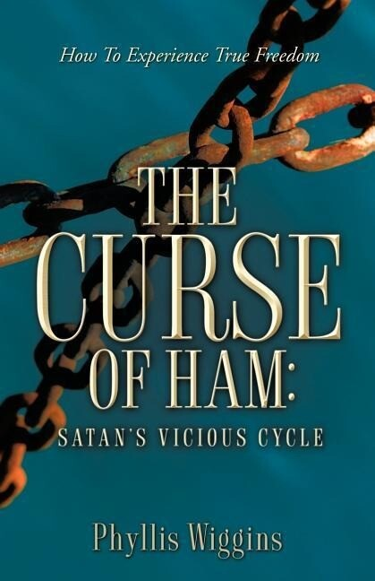 The Curse of Ham: Satan's Vicious Cycle als Taschenbuch