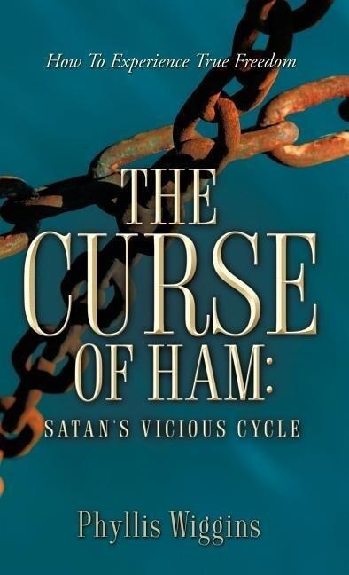 The Curse of Ham: Satan's Vicious Cycle als Buch