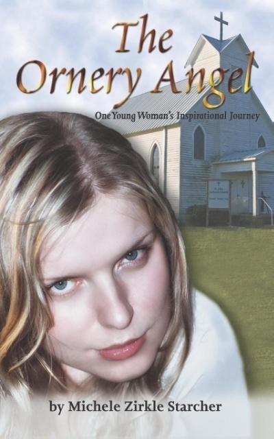 The Ornery Angel als Taschenbuch