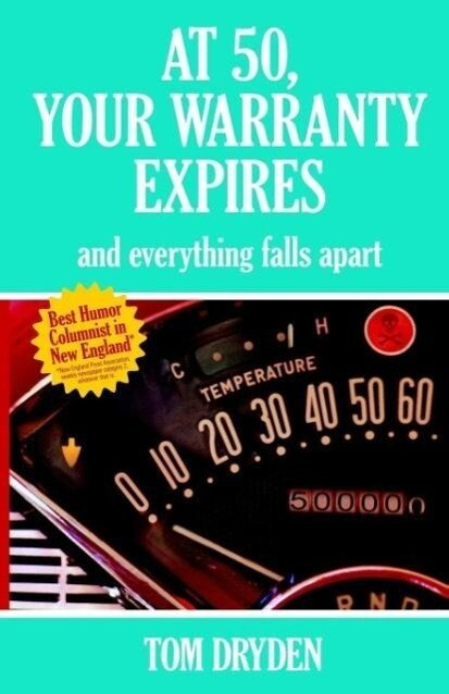 At 50, Your Warranty Expires and Everything Falls Apart als Taschenbuch
