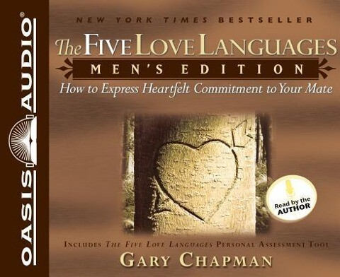 The Five Love Languages for Men: How to Express Heartfelt Commitment to Your Mate als Hörbuch