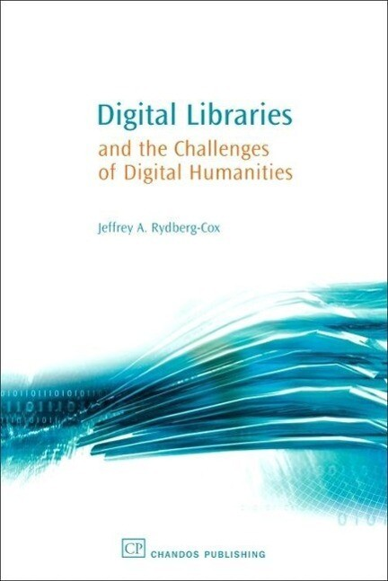 Digital Libraries and the Challenges of Digital Humanities als Taschenbuch