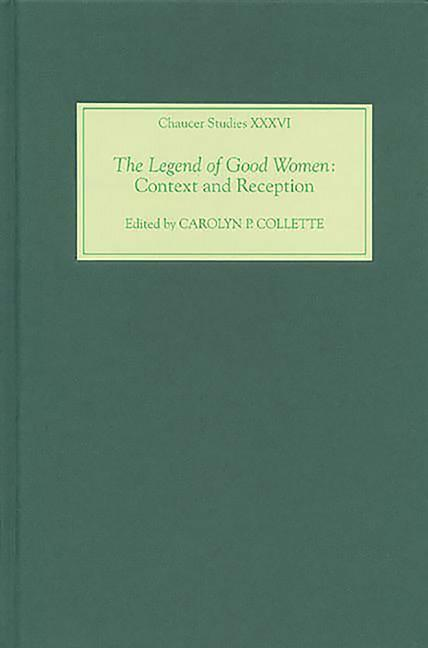 The Legend of Good Women: Context and Reception als Buch