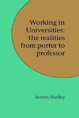 Working in Universities: The Realities from Porter to Professor als Buch