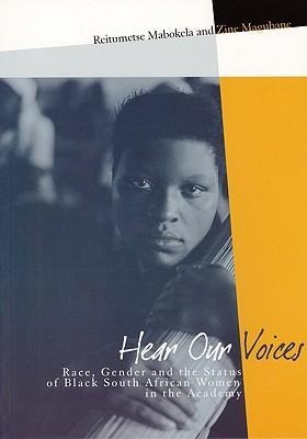 Hear Our Voices: Race, Gender and the Status of Black South African Women in the Academy als Taschenbuch