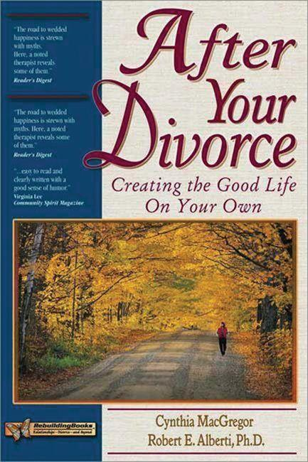 After Your Divorce: Creating the Good Life on Your Own als Taschenbuch