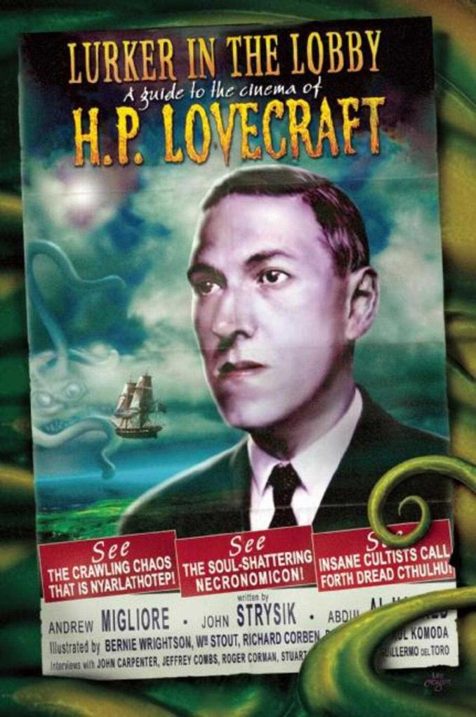 The Lurker in the Lobby: A Guide to the Cinema of H. P. Lovecraft als Taschenbuch