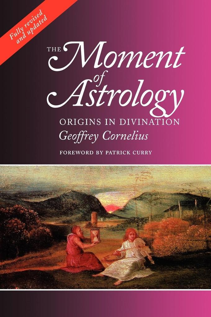 The Moment of Astrology als Taschenbuch